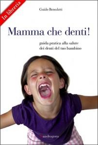 Mamma mia che denti!