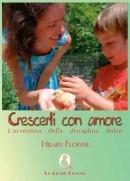 Libri sulla genitorialità crescerli con amore
